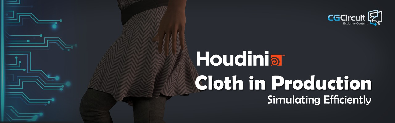 Houdini Cloth in Production