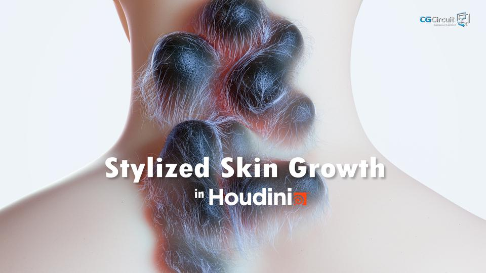 Stylized Skin Growth in Houdini
