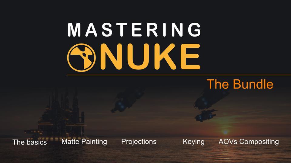 Mastering Nuke Bundle